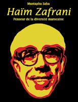André Azoulay et Mustapha Saha rendent hommage à Haïm Zafrani