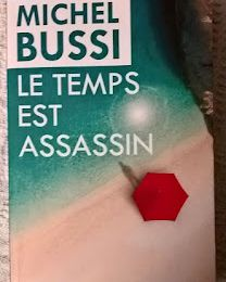 coin lecture: le temps est assassin de Michel BUSSI