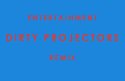 Phoenix | Entertainment (Dirty Projectors Remix)