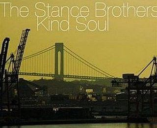 The Stance Brothers - Kind Soul