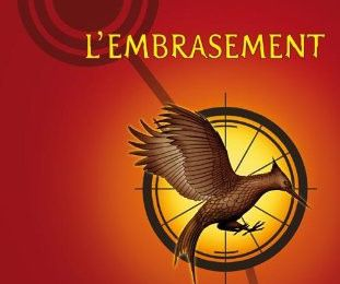 Hunger Games T.2 : l'Embrasement