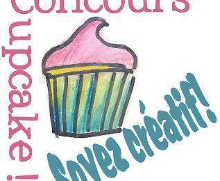"""Concours gourmand : """"my lovely cupcake"""", nouvelle règle/nouveau lot!!"""