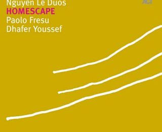 Nguyen Le Feat. Paolo Fresu & Dhafer Youssef - Homescape