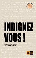 Stéphane Hessel - Indignez-vous !