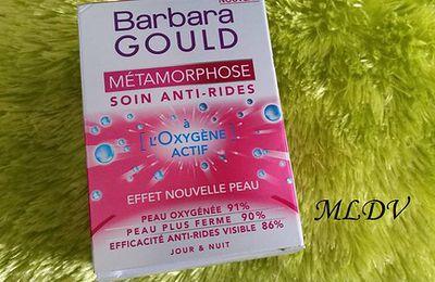 Découverte produit : Métamorphose Soin anti-rides Barbara Gould