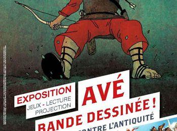 """Exposition : """"Avé Bande dessinée !"""" (Vieux-la-Romaine, jusqu'au 15 novembre)"""