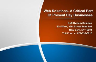 Web solutions a critical part of present day businesses