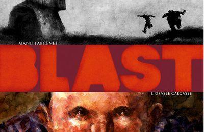 Blast, Tome 1 : Grasse Carcasse, Manu Larcenet