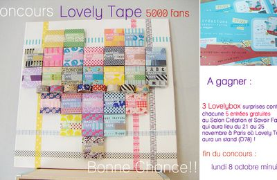 Concours Lovely Tape