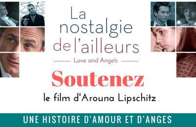 La nostalgie de l'ailleurs - le film d'Arouna Lipschitz