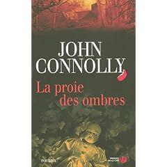 La proie des ombres, de John Connolly
