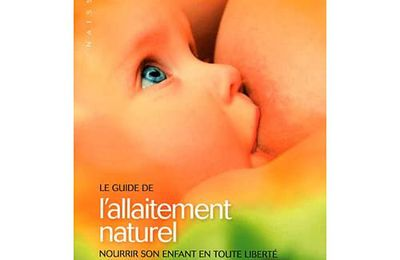 Le guide de l'allaitement naturel - Ina May Gaskin