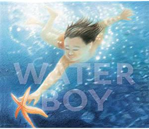 Water boy - Ros Asquith – Illustrations de Ian Andrew