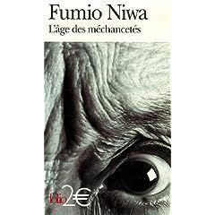 L'age des mechancetes - Fumio Niwa