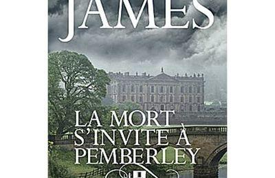 La mort s'invite à Pemberley – PD James