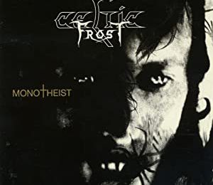 Celtic Frost-Monotheist