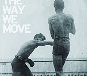 LANGHORNE SLIM & THE LAW : The way we move (2012)