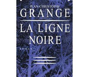La ligne noire... Jean-Christophe Grangé