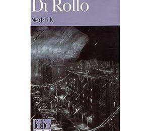 Meddik ou le rire du sourd, Thierry Di Rollo, Folio SF/Le Bélial