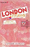"KALENGULA Catherine ""LONDON FASHION - Journal stylé d'une accro de la mode"""