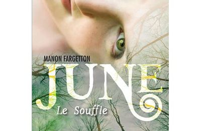 June T1 : Le Souffle de Manon Fargetton