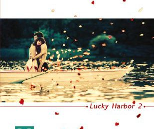 Lucky Harbor, T2 : Tendrement, T3 : Eperdument