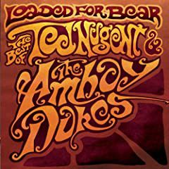 Ted Nugent & The Amboy Dukes : Loaded for bear (Best of)