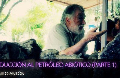 Danilo Antón: Introducción Al Petróleo Abiótico (Parte 1)