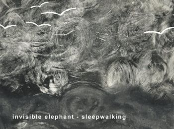Invisible Elephant - Sleepwalking (2014) [Shoegaze , Folk , Psychedelic Rock]