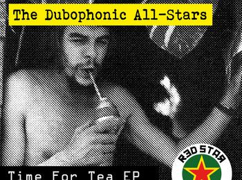 Red Star Martyrs - Time for tea (EP) (2014) [Rub-a-dub ,Reggae]