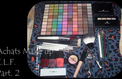 Achats Make Up E.L.F. Part. 2