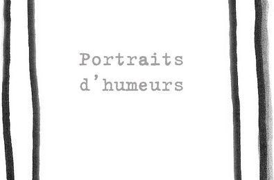 Portraits d'humeurs