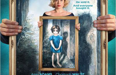 BIG Eyes, de Tim Burton... une oeuvre d'art !