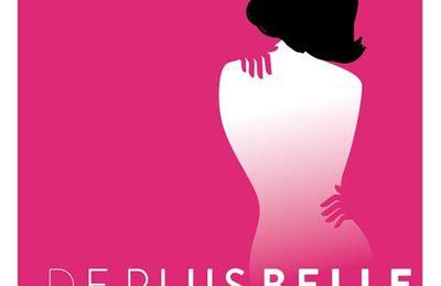DE PLUS BELLE, film d'Anne-Gaëlle DAVAL