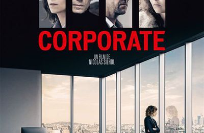 CORPORATE, film de Nicolas SILHOL