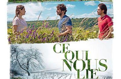 CE QUI NOUS LIE, film de Cédric KLAPISCH