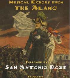 Texas 1836 : Musical Echoes from the Alamo GERARD DOLE