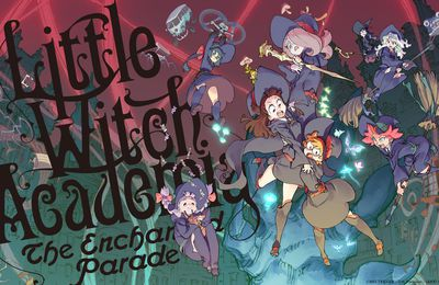 Little Witch Academia 07 vostfr