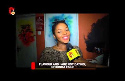 HIPTV NEWS - CHIDINMA REVEALS RELATIONSHIP WITH FLAVOUR