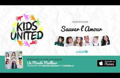 KIDS UNITED - Sauver l'Amour Hélène Ségara (Audio officiel)