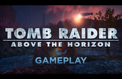 (Infos) du nouveau sur Tomb Raider above the horizon