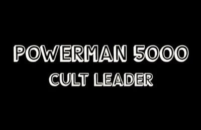 Nouveau clip de POWERMAN 5000 Cult Leader