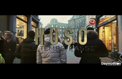 HUSO - LE TEMPS PASSE (CLIP)