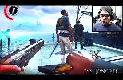 Nouveauté / DISHONORED 2 : Le Gameplay découverte sur Ps4