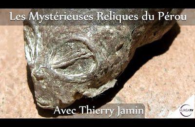 « Les Mystérieuses Reliques du Pérou » avec Thierry Jamin