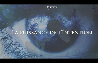 Tistrya, La puissance de l'Intention