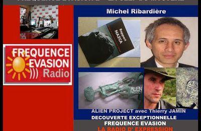 Les reliques extraterrestres du Pérou avec Michel Ribardière, sur Fréquence Evasion