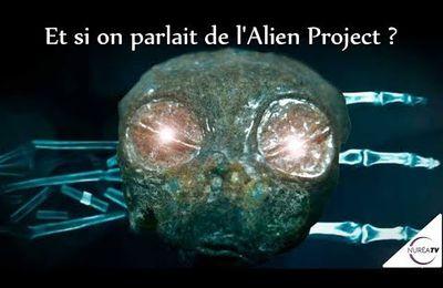 ''Et si on parlait de l'Alien Project ?'' avec Thierry Jamin et Alain Bonnet, sur Nuréa Tv