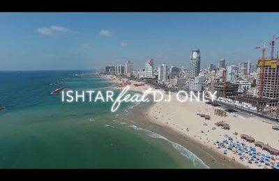 DJ Only and Ishtar - Blonde and Brunette, nouveauté pour la Tel Aviv Pride 2017