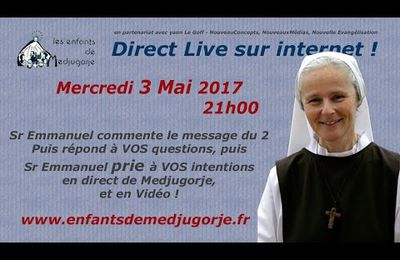 Direct Live sur internet, le mercredi 3 mai 2017